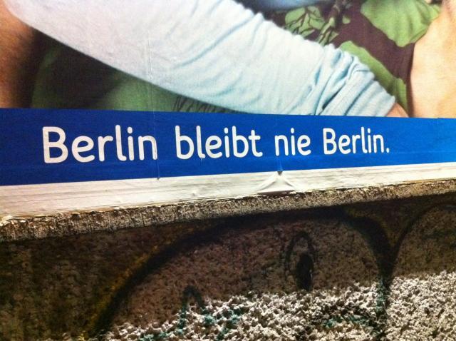 Berlin bleibt nie Berlin